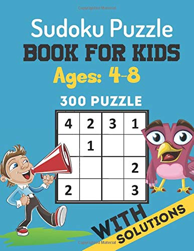 Sudoku Puzzle Book For Kids Ages 4-8: Brain Games 300 Sudoku Puzzles Activity Books For Kids 4-8 Year Old | Sudoku Puzzle for Clever Kids 4x4 Grids With Solutions | Perfectly to Improve Memory