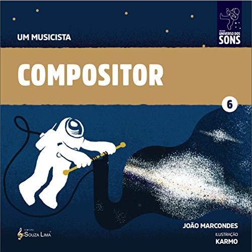 Compositor (Um Musicista Livro 6) (Portuguese Edition