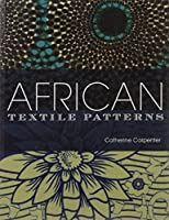 African Textile Patterns by Catherine Carpenter(2013-02-14)