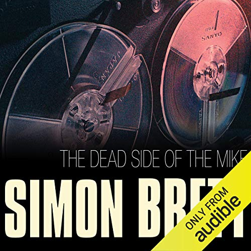 The Dead Side of the Mike audiobook cover art