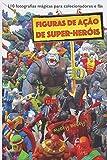 figuras de ação de super-heróis: 110 fotografias mágicas para colecionadores e fãs
