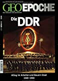 Geo Epoche, Nr. 64: Die DDR Alltag im Arbeiter-und-Bauern-Staat: 1949 - 1990