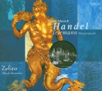 Water Music / Hamburger Ebb & Flut by Handel