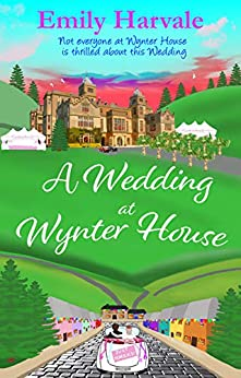 A Wedding at Wynter House (Wyntersleap series Book 3) by [Emily Harvale]