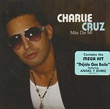 Mas De Mi by Cruz, Charlie (2006-05-23)