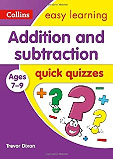 Addition & Subtraction Quick Quizzes Ages 7-9: Ideal for Home Learning