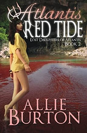 Atlantis Red Tide: Lost Daughters of Atlantis Book 2: Volume 2