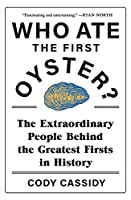 Who Ate the First Oyster?: The Book of The Times' Christmas Quiz 2020