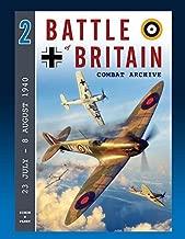 Battle of Britain Combat Archive Volume Two by Simon M Parry (2016-11-08)