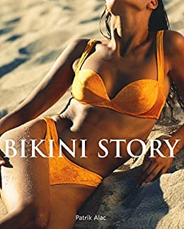 Bikini Story (French Edition) by [Patrik Alac]