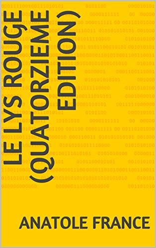 Le Lys rouge (quatorzieme edition) (French Edition)