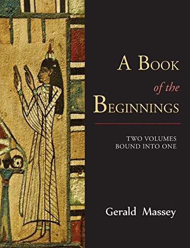 A Book of the Beginnings [TWO VOLUMES BOUND INTO ONE]