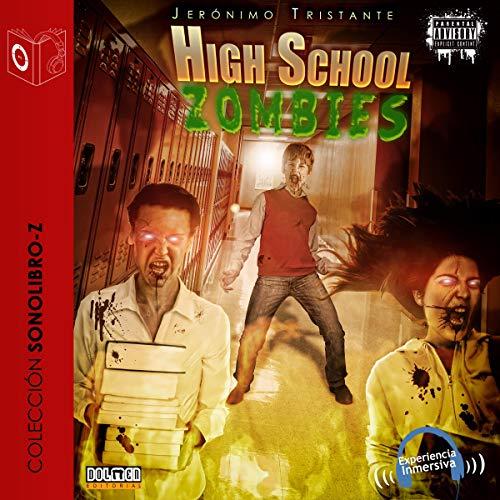 Diseño de la portada del título High school zombies (Edición en español)