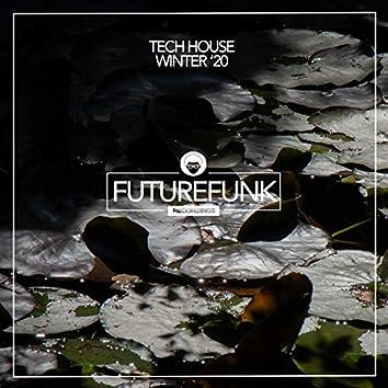 Tech House Winter '20