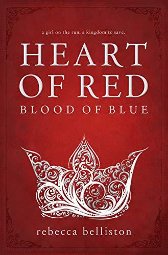 Heart of Red, Blood of Blue by Rebecca Belliston ebook deal