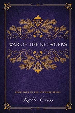 War of the Networks: Volume 4