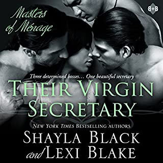 Their Virgin Secretary     Masters of Menage, Book 6              By:                                                                                                                                 Shayla Black,                                                                                        Lexi Blake                               Narrated by:                                                                                                                                 Ryan West                      Length: 15 hrs and 43 mins     39 ratings     Overall 4.5