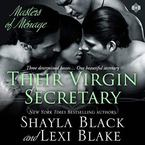 Their Virgin Secretary     Masters of Menage, Book 6              Written by:                                                                                                                                 Shayla Black,                                                                                        Lexi Blake                               Narrated by:                                                                                                                                 Ryan West                      Length: 15 hrs and 43 mins     1 rating     Overall 5.0