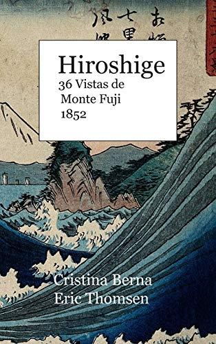 Hiroshige   36 Vistas de Monte Fuji 1852: Premium