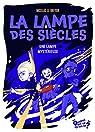 La lampe des siècles, tome 1 : Une lampe mystérieuse par Giroulet