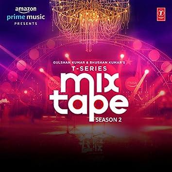 T-Series Mixtape Season 2