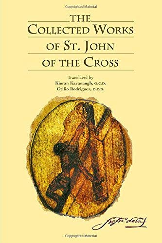 The Collected Works of St. John of the Cross Revised edition by Saint John of the Cross (1991) Paperback