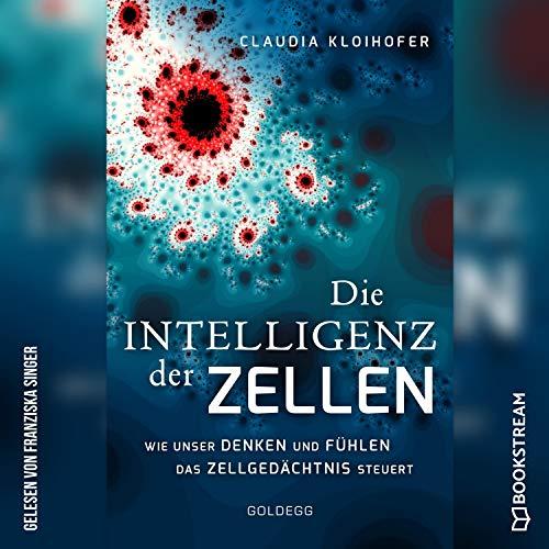 Die Intelligenz der Zellen Titelbild