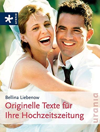 Originelle Texte für Ihre Hochzeitszeitung