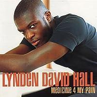 Medicine 4 My Pain by Lynden David Hall