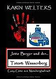 Jette Berger und der Tatort: Wassenberg: Cosy Crime aus Mönchengladbach (Jette Berger Krimireihe / Cosy Crimes aus Mönchengladbach)