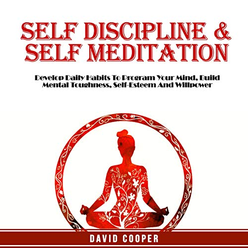 Couverture de Self Discipline & Self Meditation