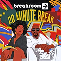 20 Minute Break