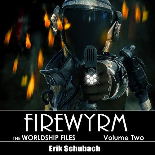 Worldship Files: Firewyrm cover art