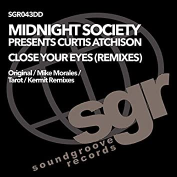 Close Your Eyes (The Remixes)