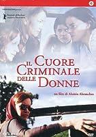 Il Cuore Criminale Delle Donne [Italian Edition]