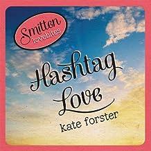 Smitten Lovebites: Hashtag Love