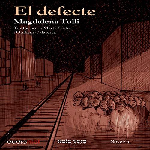 Couverture de El Defecte [The Flaw] (Audiolibro en Catalán)