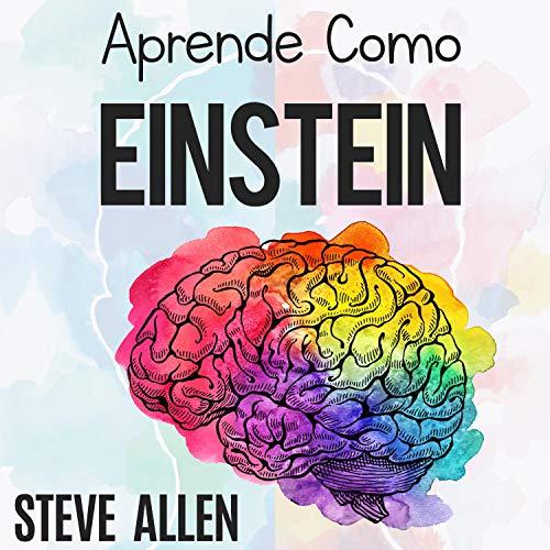 Aprende Como Einstein [Learn like Einstein] cover art