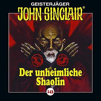 Folge 143: Der unheimliche Shaolin