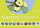 Phänologischer Gartenkalender: Besser gärtnern im...