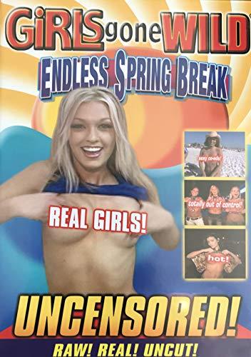 Girls Gone Wild ~ Endless Spring Break (Uncensored!)