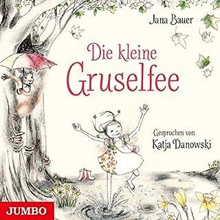 Die kleine Gruselfee                   Autor:                                                                                                                                 Jana Bauer                               Sprecher:                                                                                                                                 Katja Danowski                      Spieldauer: 1 Std. und 27 Min.     Noch nicht bewertet     Gesamt 0,0