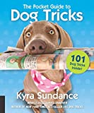 The Pocket Guide to Dog Tricks:101 Activities to Engage, Challenge, and Bond with Your Dog