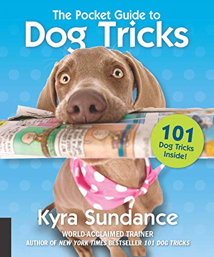 The Pocket Guide to Dog Tricks:101 Activities to Engage, Challenge, and Bond with Your Dog (English Edition)