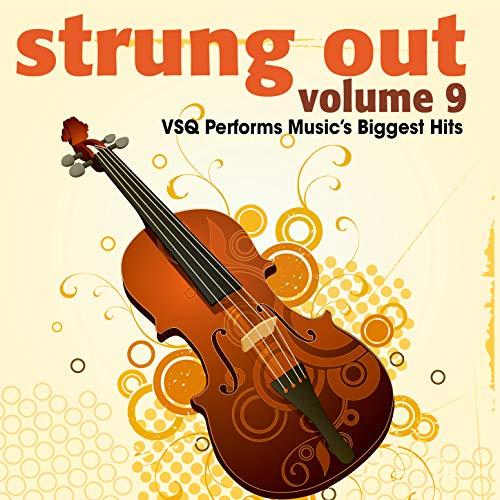 Strung out, Vol. 9: VSQ Performs Music