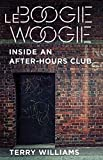 Le Boogie Woogie: Inside an After-Hours Club (The Cosmopolitan Life)