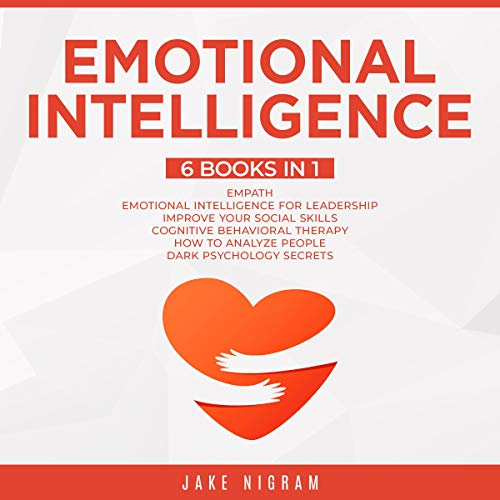Emotional Intelligence: Mastery 6 Books in 1 cover art