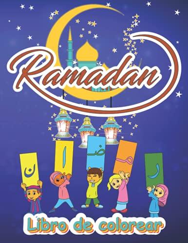 Libro de colorear del Ramadán: con decoraciones, linternas y versos, un libro de actividades para niños para recordarles el Ramadán
