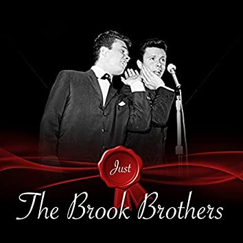 Just - The Brook Brothers