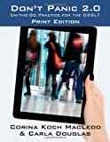 Don't Panic 2.0: On-the-Go Practice for the OSSLT, Print Edition (Volume 2)